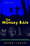 The Monkey Bible: A Modern Allegory