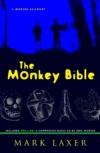 The Monkey Bible: A Modern Allegory